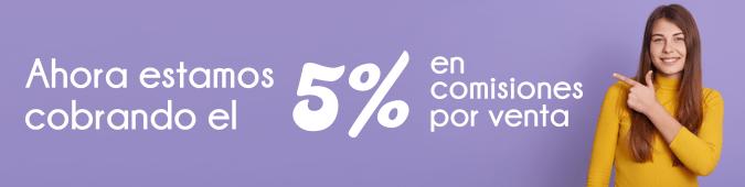 Ahora estamos cobrando el 5% en comisiones por venta